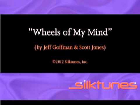 Wheels Of My Mind