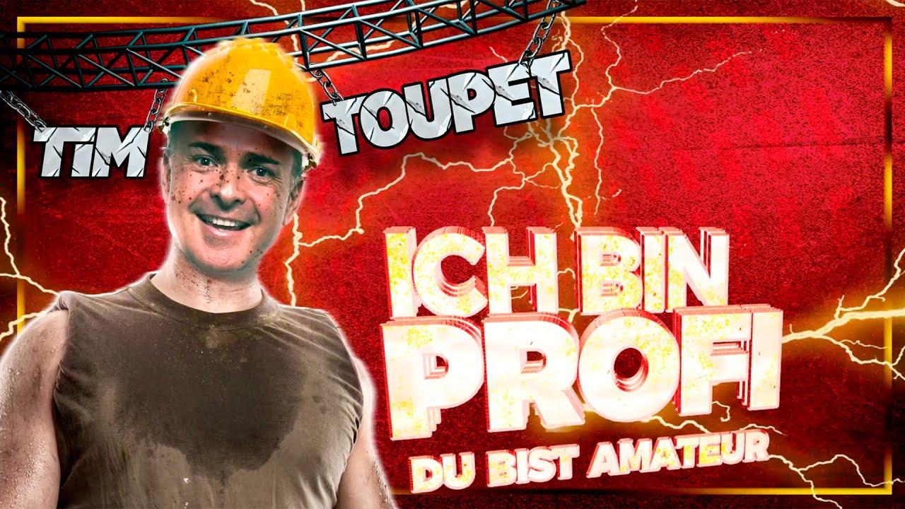 Tim Toupet – Ich bin Profi, Du bist Amateur