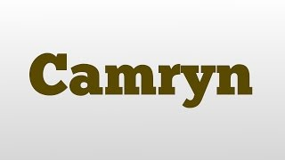Camryn meaning and pronunciation