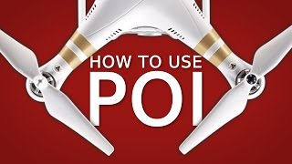 How to use Point of Interest (PoI) | DJI Phantom, Mavic, Spark
