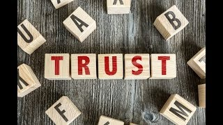 Trusts Part 1 - the Grantor, the Trustee and the Beneficiary