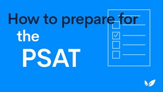 How to Prepare for the PSAT