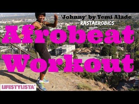 Cardio Rastaerobics Dance Workout - Johnny by Yemi Alade Warm up