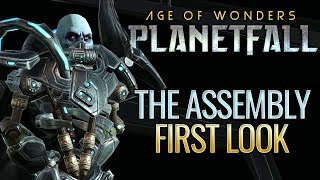 The Assembly Preview | Age of Wonders: Planetfall