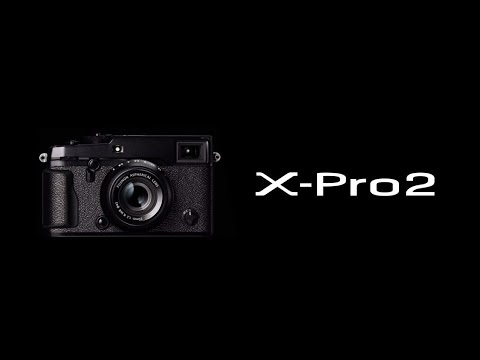 FUJIFILM X-Pro2 Promotional Video