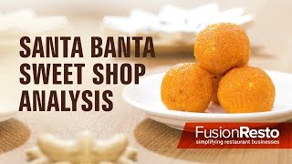 Santa Banta Sweet Shop Analysis by FusionResto - Restaurant ERP Software with POS