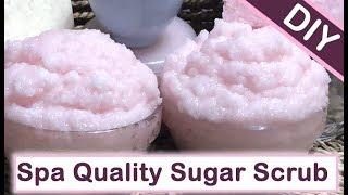 DIY Sugar Scrub For Body & Face ~ Spa Quality Exfoliating Coconut Body Scrub