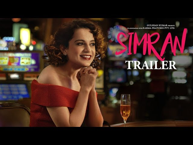 Simran Theatrical Trailer | Kangana Ranaut |  Hansal Mehta | Hindi Movie Songs