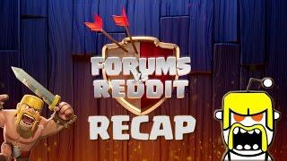 Clash of Clans - Forums vs Reddit Recap!