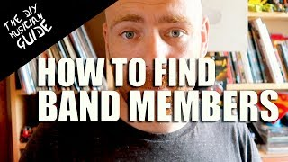 7 Ways to find Band Members | The DIY Musician Guide