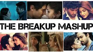 HEARTBREAK MASHUP Bollywood Remix 2018  DJ Latest Hindi Songs