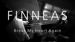 Finneas    Break My Heart Again ( Acoustic Karaoke )