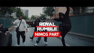 NIMOS PART | ROYAL RUMBLE (PROD GOLDFINGER X HK)   KALAZH44 X LUCIANO X NIMO X CAPITAL BRA X SAMRA