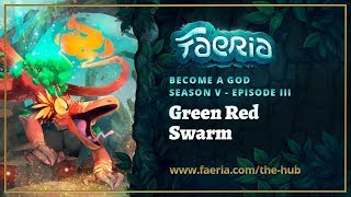 Faeria - Become A God - S05EP03 - Green Red Swarm