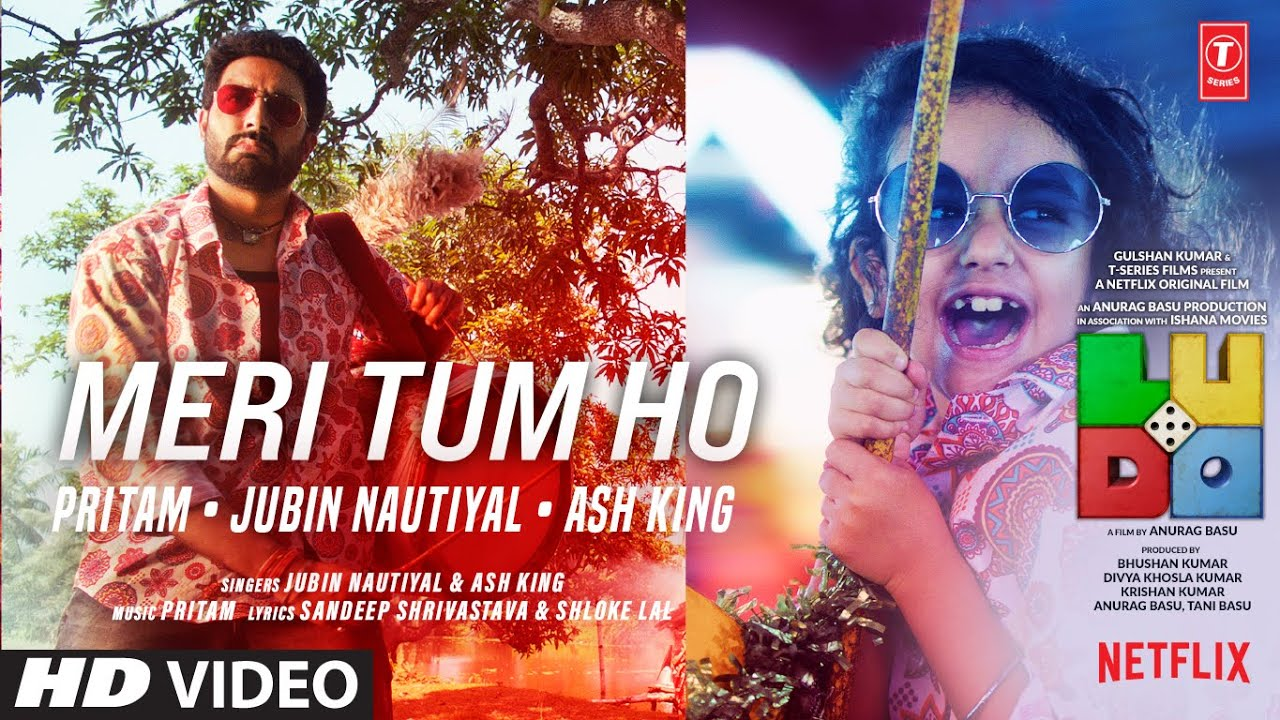 Meri Tum Ho Lyrics - LUDO Full Song Lyrics | Abhishek, Aditya, Rajkummar - Lyricworld
