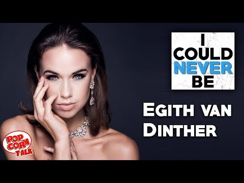 I Could Never Be Egith van Dinther