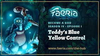 Faeria -  Become A God - S04EP01 - Teddy
