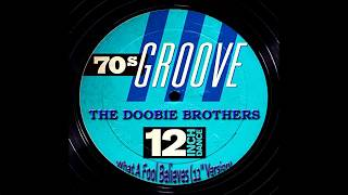 The Doobie Brothers - What A Fool Believes (12'' Version), [Super 24bit HD Remaster], HQ