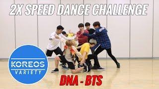 [Koreos Variety] S2 E2   2X Speed Challenge: BTS (방탄소년단) DNA (Male Ver.)