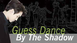 KPOP CHALLENGE #6 - GUESS DANCE BY THE SHADOW !