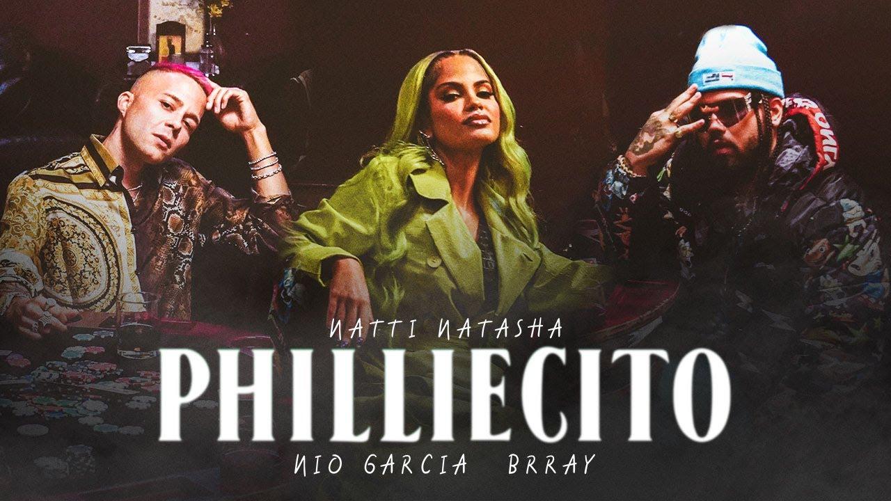 Natti Natasha x Nio Garcia x Brray — Philliecito