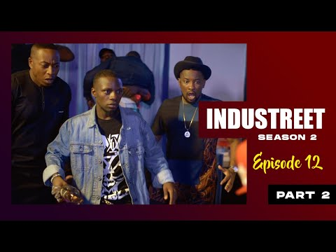 INDUSTREET S2EP12 (Part 2)- THE TAKEOVER | Funke Akindele, Lydia Forson, Sonorous, Martinsfeelz