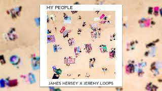 James Hersey  Jeremy Loops My People