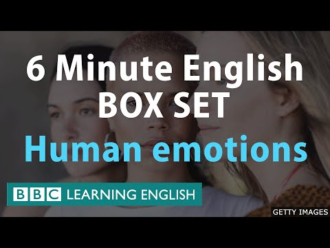 6 Minute English - Human Emotions Mega Class! One Hour of New Vocabulary!