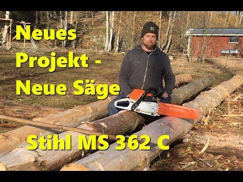 Neues Projekt - Neue Säge - Stihl MS 362