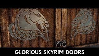 Skyrim Mods 2019 - Glorious Skyrim Doors 8k (LE, SE)