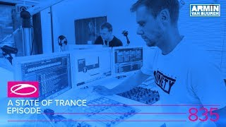 A State Of Trance Episode 835 (#ASOT835) [Who's Afraid Of 138?! Special]