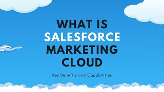 What is Salesforce Marketing Cloud?