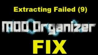Mod Organizer extracting failed (9) - FIX