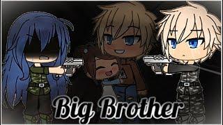 Big Brother | Gacha Life | GLMM