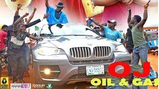 Oj Oil & Gas Season 4   - 2017 Latest Nigerian Nollywood Movie