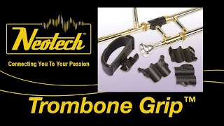 Trombone Grip Demonstration Video