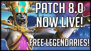 Patch 8.0 IS NOW LIVE! What Should You Do? Also Free Legendaries! | WoW Battle for Azeroth