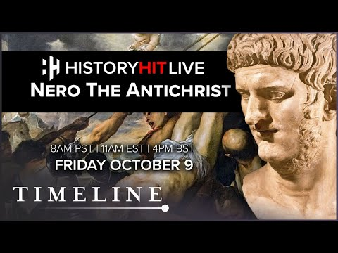 The Nero Antichrist | History Hit LIVE on Timeline