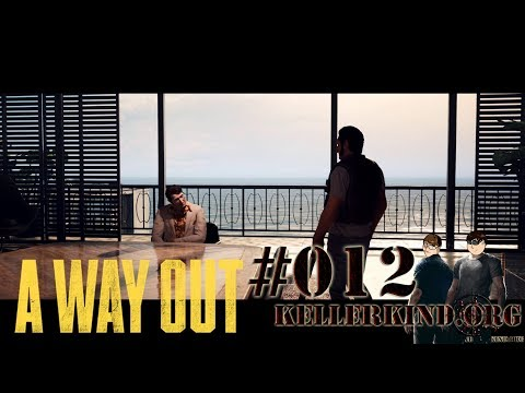 A Way Out #12 – Die Rache ist nah ★ Let's Play Together A Way Out [HD|60FPS|Co-Op]