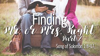 Calvary Classics – Finding Mr. or Mrs. Right