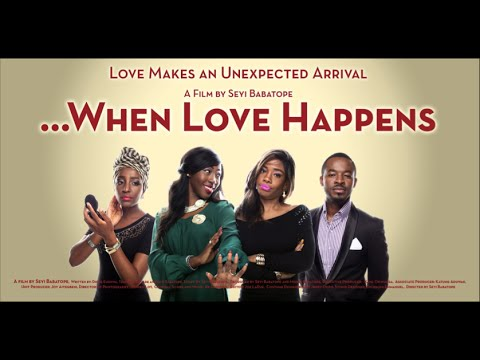 When Love Happens Nollywood Nigerian Movie Review