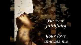 Your Love Amazes Me with Lyrics