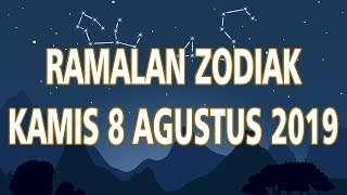 Ramalan Zodiak Kamis 8 Agustus 2019
