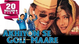 Akhiyon Se Goli Maare (2002) Full Hindi Movie | Govinda, Raveena Tandon, Kader Khan, Asrani