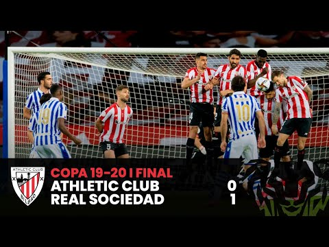 HIGHLIGHTS I Athletic Club 0-1 Real Sociedad I Copa Final 19-20