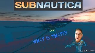 Subnautica | ep 3 | What is that?!?!