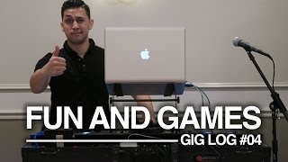 Party GIG LOG: Its All Fun And Games | DJ Equipment