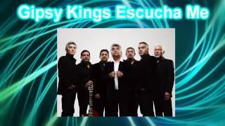 Gipsy Kings  Escucha Me  Hq