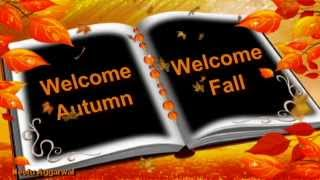 Welcome Autumn Welcome Fall Season Greetings With Quotes,Sms,Relaxing Music,Pics& Golden Leaves