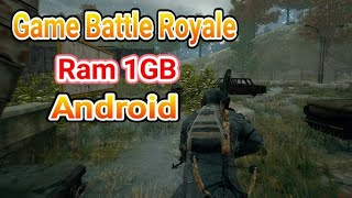 game battle royale android untuk ram 1gb - TH-Clip